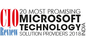 20 Most Promising Microsoft Technology Solution Providers - 2018